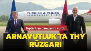 Arnavutluk'ta THY rüzgarı... Toplantıya damgasını vurdu