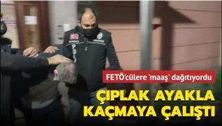 FETÖ'nün finansörü polisten çıplak ayakla kaçmaya çalıştı