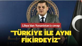 Libya'dan Yunanistan'a cevap: 'Türkiye ile aynı fikirdeyiz'