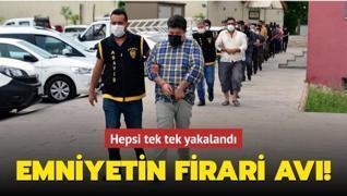 Adana'da firari operasyonu... Tek tek yakalandılar!