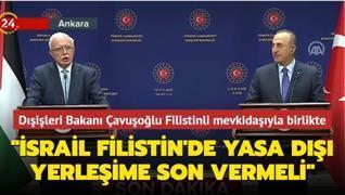 Dışişleri Bakanı Çavuşoğlu'ndan Filistinli mevkidaşıyla ortak basın toplantısı