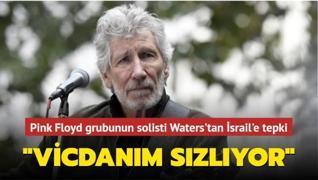 Pink Floyd grubunun solisti Roger Waters'tan İsrail'e tepki: 'Vicdanım sızlıyor'