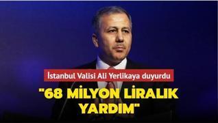 Vali Yerlikaya duyurdu: 'İhtiyaç sahiplerine 68 milyonluk yardım yapıldı'