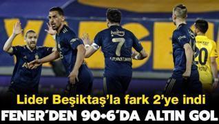 Fenerbahçe'den 90+6'da altın gol! Fark 2'ye indi