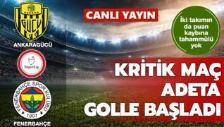 Kritik maçta ilk gol 3. dakikada geldi | CANLI