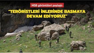 MSB görüntüleri paylaştı... 'Teröristleri inlerinde basmaya devam ediyoruz'
