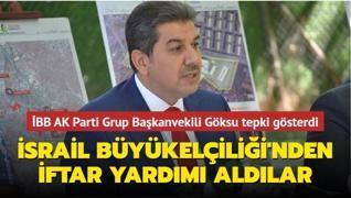İBB AK Parti Grup Başkanvekili Göksu'dan Ankara Büyükşehir Belediye Başkanı Yavaş'a tepki: 'Filistinli mazlumların kanı var'