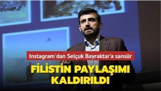 Instagram'dan Selçuk Bayraktar'a sansür... Filistin paylaşımı kaldırıldı