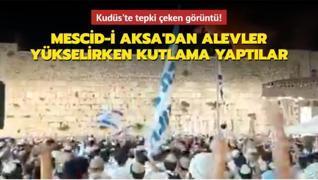 Kudüs'te tepki çeken görüntü! Mescid-i Aksa'dan alevler yükselirken kutlama yaptılar