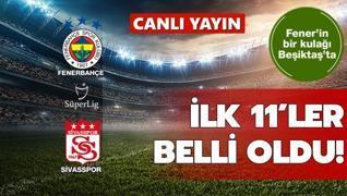 İlk 11'ler belli oldu: F.Bahçe-Sivasspor