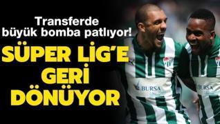 Transferde büyük bomba! Süper Lig'e geri dönüyor