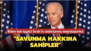 ABD Başkanı Biden'dan işgalci İsrail'in saldırılarını meşrulaştırma hamlesi: 'Savunma hakkına sahipler'