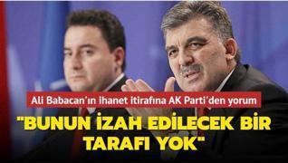 Ali Babacan'ın ihanet itirafına AK Parti'den yorum