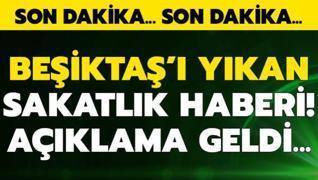 Beşiktaş'ı yıkan sakatlık şoku
