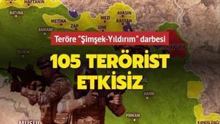 Pençe Şimşek ve Pençe Yıldırım operasyonlarında 105 terörist etkisiz hale getirildi