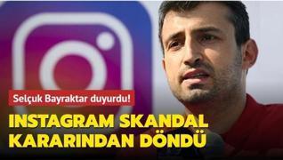 Selçuk Bayraktar Instagram'a geri adım attırdı: Paylaşım geri yüklendi