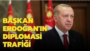Son dakika haberi: Başkan Erdoğan'ın diplomasi trafiği