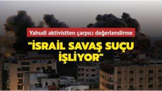 ABD'li Yahudi aktivist Ariel Gold: 'İsrail savaş suçu işliyor'