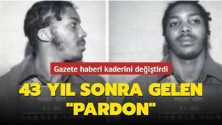 Gazete haberi kaderini değiştirdi: 43 yıl sonra gelen 'pardon'