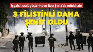 İşgalci İsrail güçlerinden Filistinlilere müdahale... 3 Filistinli daha şehit oldu