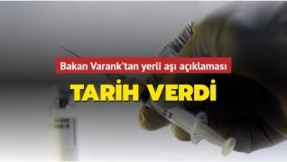 Tarih verdi! Bakan Varank'tan yerli aşı açıklaması
