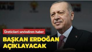 Üreticileri sevindiren haber: Başkan Erdoğan bayram sonu açıklayacak