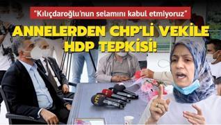 Annelerden CHP'li vekile HDP tepkisi