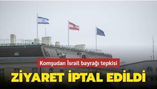 İran'dan İsrail bayrağı tepkisi... Ziyaret iptal edildi