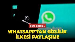 Süre doldu... WhatsApp'tan gizlilik ilkesi paylaşımı!
