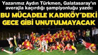 Aydın Türkmen yazdı: Bu mücadele Kadıköy'deki gece gibi unutulmayacak
