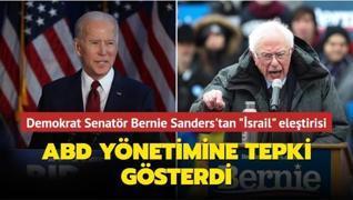 Demokrat Senatör Bernie Sanders'tan 'İsrail' eleştirisi... ABD yönetimine tepki gösterdi