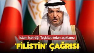 İslam İşbirliği Teşkilatı'ndan uluslararası topluma 'Filistin' çağrısı