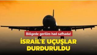 Bölgede gerilim had safhada... İsrail'e uçuşlar durduruldu