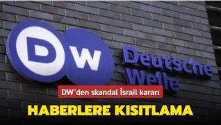 DW'den İsrail katliamına yönelik haberlere kısıtlama