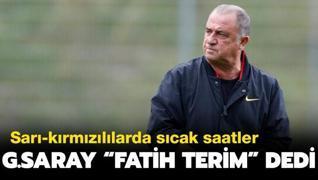 G.Saray 'Fatih Terim' dedi