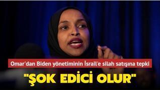 Ilhan Omar'dan Biden yönetimine tepki: Şok edici olur