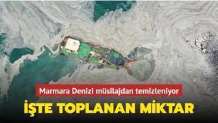 Marmara Denizi müsilajdan temizleniyor! İşte toplanan son miktar