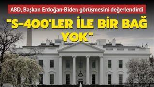 Beyaz Saray, Başkan Erdoğan-Biden görüşmesini değerlendirdi: 'S-400'ler ile bir bağ yok'