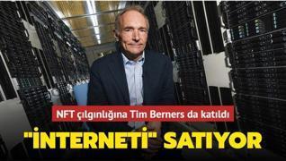 NFT çılgınlığı hız kesmiyor! Sir Tim Berners-Lee interneti satıyor