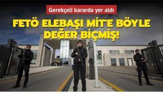 Teröristbaşı Gülen MİT'e değer biçmiş