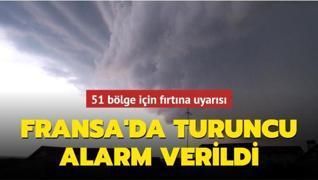 Fransa'da turuncu alarm verildi.. 51 bölge için fırtına uyarısı