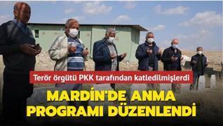Terör örgütü PKK tarafından katledilmişlerdi... Mardin'de anma programı düzenlendi