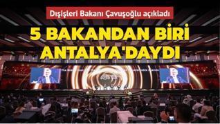 Dünya dışişleri bakanlarının 5'te 1'i Antalya'daydı