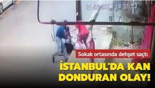 İstanbul'da kan donduran olay! Sokak ortasında dehşet saçtı