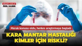 Kara mantar hastalığı kimler için riskli?