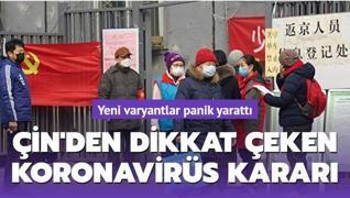 Yeni varyantlar panik yarattı: Çin'den dikkat çeken koronavirüs kararı