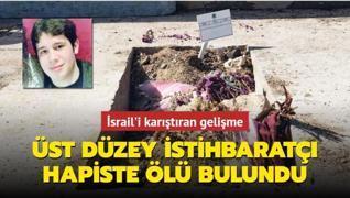 Üst düzey istihbaratçı hapiste ölü bulundu