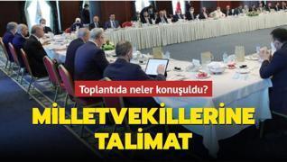 Başkan Erdoğan'ın milletvekilleri ile toplantısında neler konuşuldu?