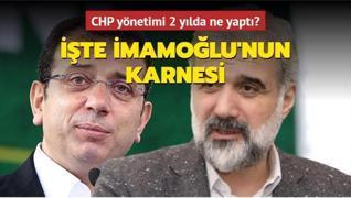 CHP yönetimi 2 yılda ne yaptı? İşte İmamoğlu'nun karnesi