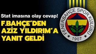 Fenerbahçe'den Aziz Yıldırım'a yanıt geldi! Stat imasına olay cevap